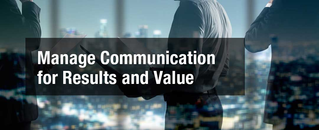 Manage Communications for Results